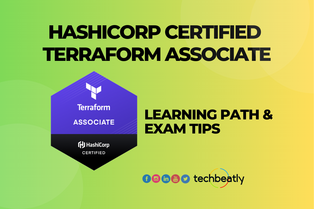 HashiCorp Certified Terraform Associate – Learning & Exam Tips