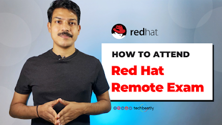 How to attend Red Hat Remote Exam ? Every details you need to know